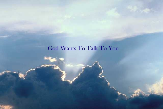 What Is God Speaking To YouToday