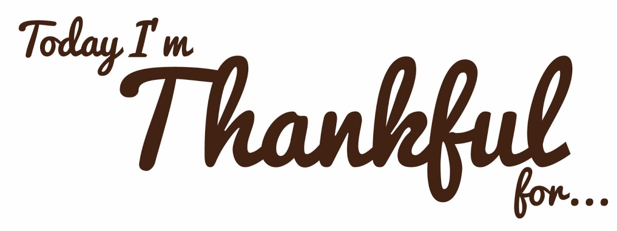 What I Am Most Thankful…..